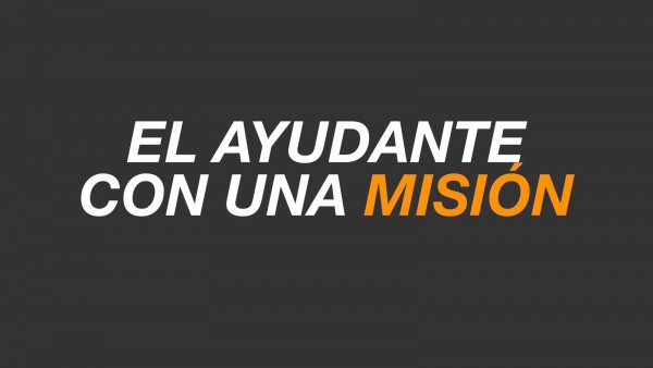 la-transicion-iii-el-ayudante-con-una-misionLA TRANSICIÓN III El AYUDANTE CON UNA MISIÓN