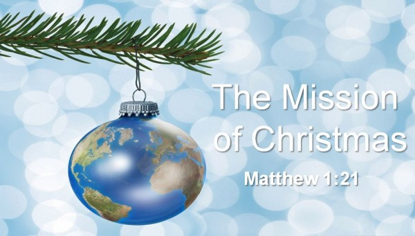 The Mission of Christmas