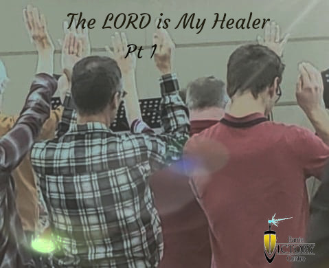 The Lord Is My Healer