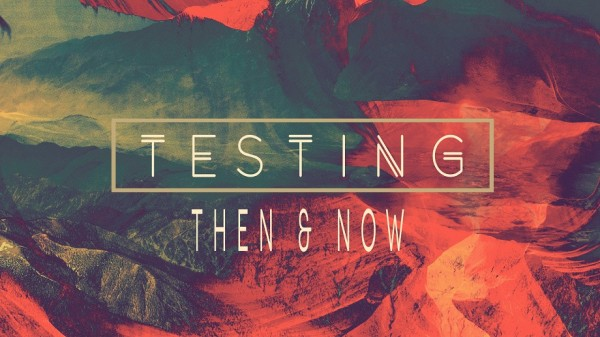 testing-then-and-nowTesting: Then and Now