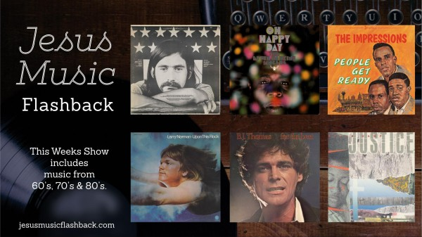 #26 Jesus Music Flashback Radio Show