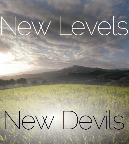 New Levels New Devils (5-17-20)