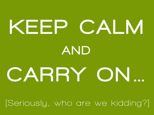 Keep Calm - Week 2 - Make Good Decisions