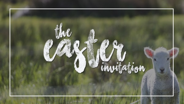 the-easter-invitationThe Easter Invitation