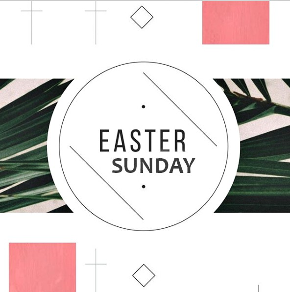 Easter Sunday- April 1st 2018
