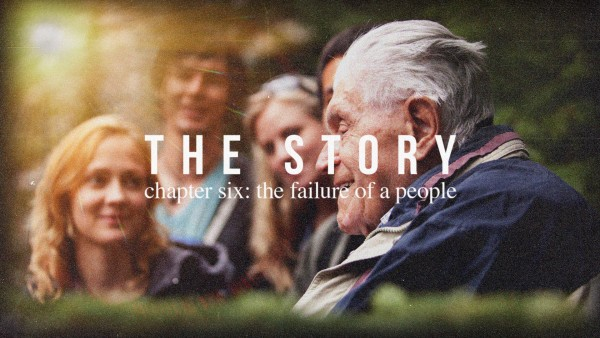 thestory-chapter-six-the-failure-of-a-peopleTheStory | Chapter Six: The Failure of a People
