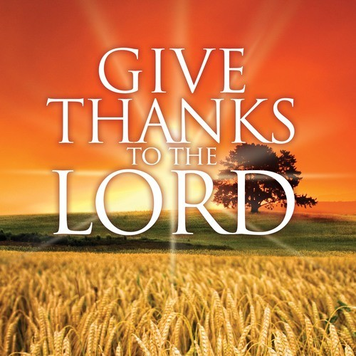give-thanksGive Thanks