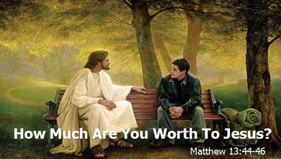 How Much Are You Worth to Jesus?