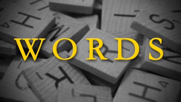 Words Part 4 - Words of Praise