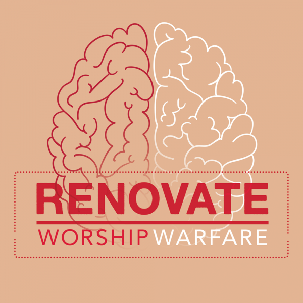 Renovate: Worship Warfare