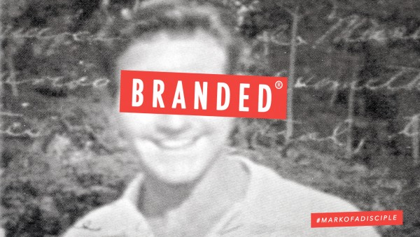 Branded: #5 A Life Built on God's Word