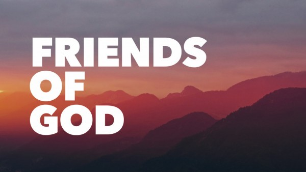 friends-of-godFriends Of God