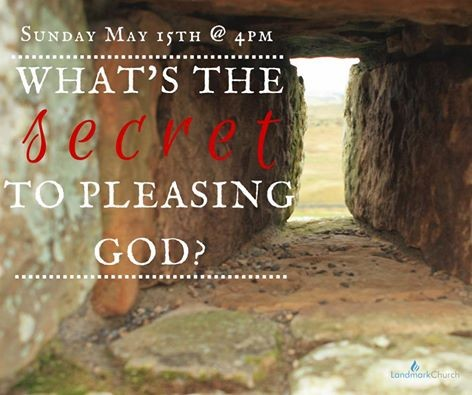 What is the Secret to Pleasing God