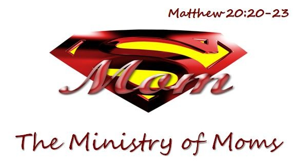 the-ministry-of-momsThe Ministry of Moms