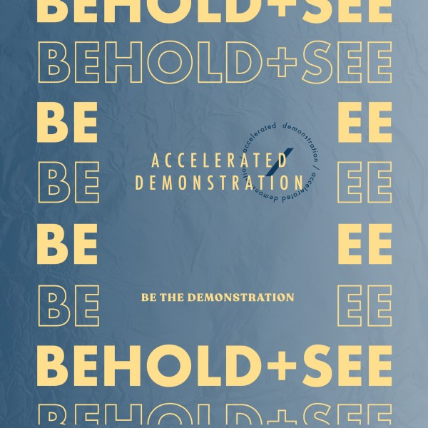 BEHOLD + SEE by Sidney Rall