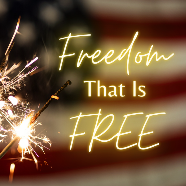 freedom-that-is-freeFreedom That Is FREE