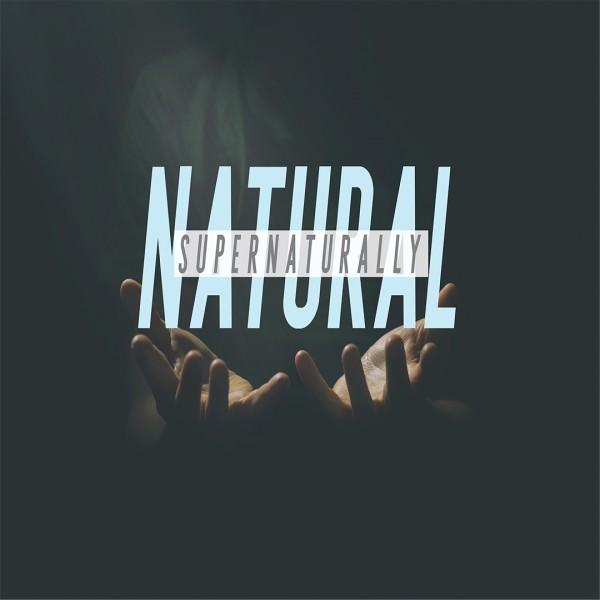 supernaturally-natural-pastor-mike-july-12-2020Supernaturally Natural - Pastor Mike, July 12, 2020