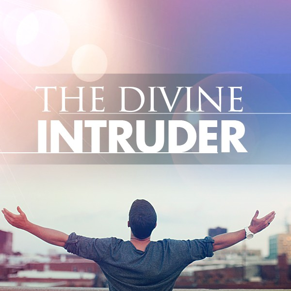 LOC_DI_Msg 3 Part 2 Who is the Divine Intruder