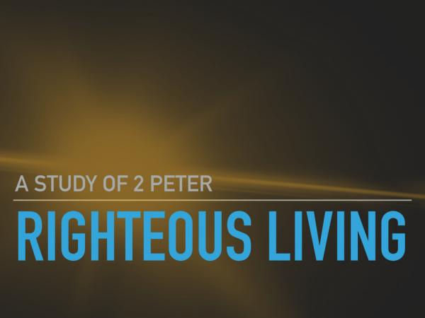 2-peter-11-11-knowledge-grace-in-christ-produce-righteousness2 Peter 1:1-11 Knowledge & Grace in Christ Produce Righteousness