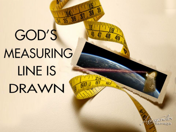God's Measuring Line Is Drawn
