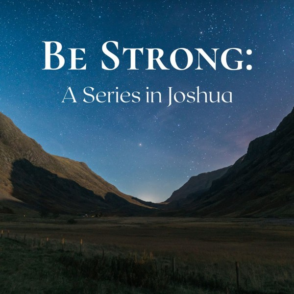 Be Strong & Pray