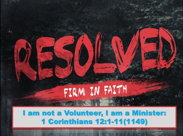 Part 3: I am not a Volunteer, I am a Minister