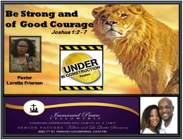 be-strong-and-of-good-courageBe Strong and of Good Courage