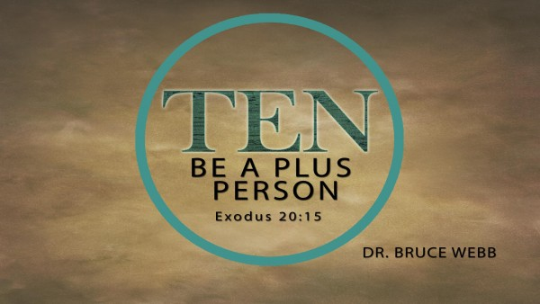 TEN : Be A Plus Person