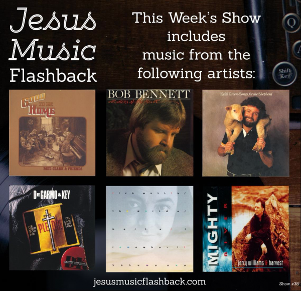 #38 - Jesus Music Flashback