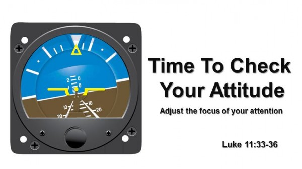 Time To Check Your Attitude