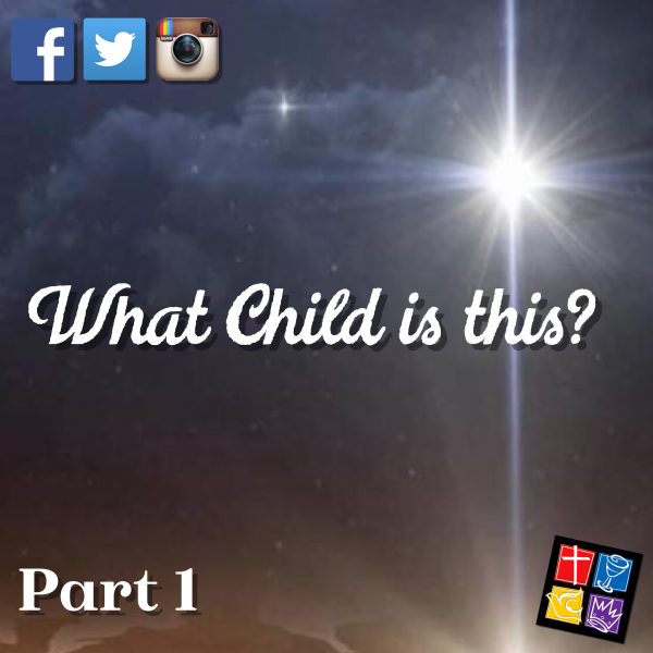 What Child Is This? Intro Part 1