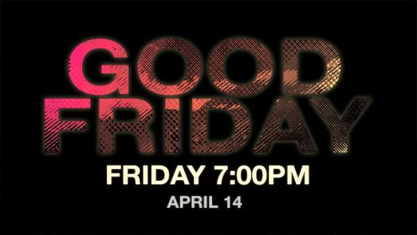 good-friday-7pm-serviceGood Friday 7pm Service