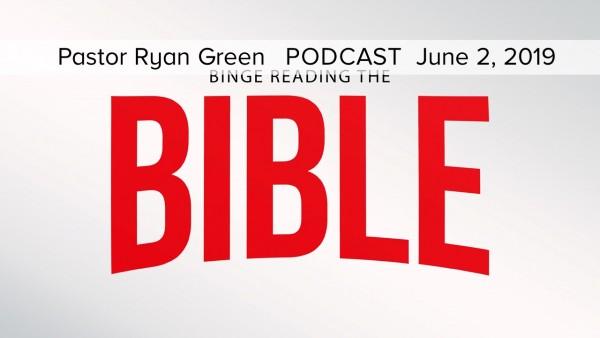 june-2-2019-binge-reading-the-bible-part-sixJune 2, 2019 ~ Binge Reading the Bible, Part Six