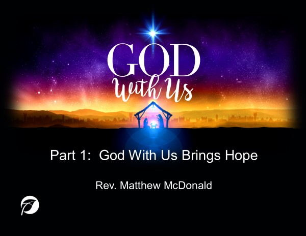 Part 1: God With Us Brings Hope