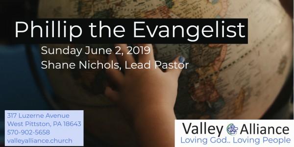 philip-the-evangelistPhilip the Evangelist