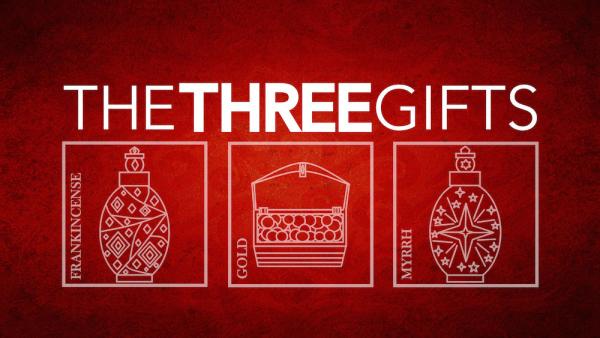 Three Gifts