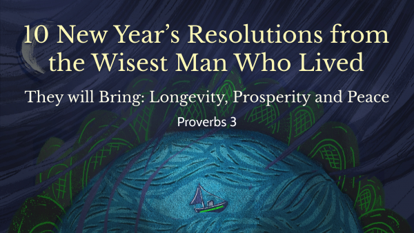 10-new-years-resolutions-from-the-wisest-man-who-lived10 New Year's Resolutions from the Wisest Man Who Lived