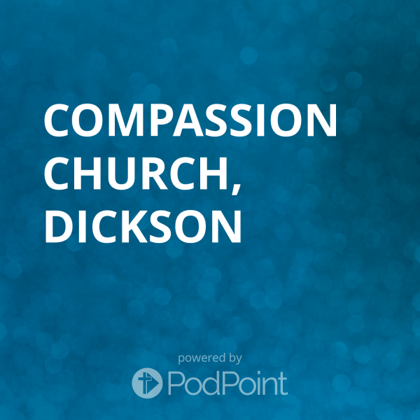 Compassion Church, Dickson