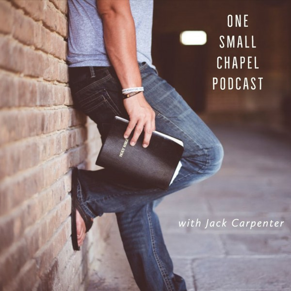 One Small Chapel Podcast