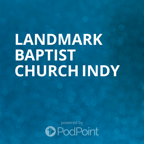 landmark-baptist-church-indyLandmark Baptist Church Indy