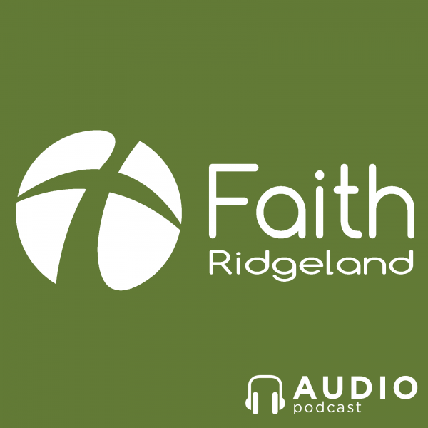Faith Ridgeland Podcast