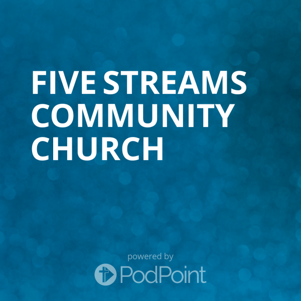 five-streams-community-churchFive Streams Community Church
