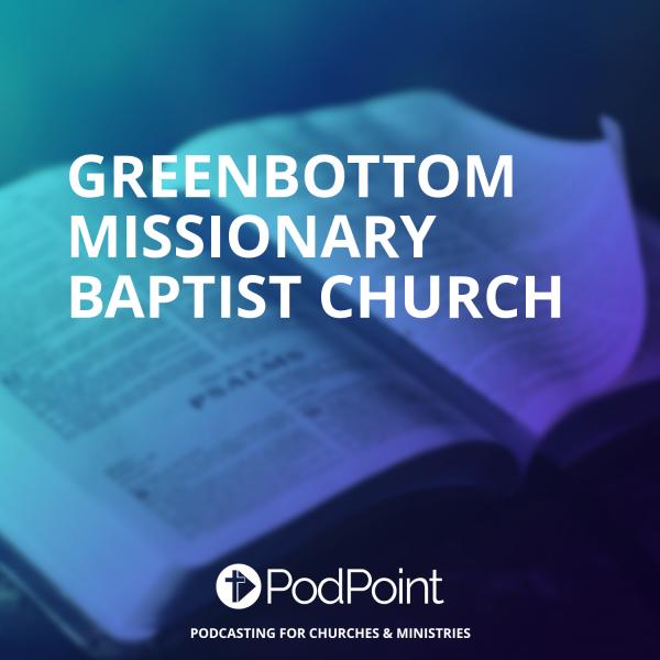 Greenbottom Missionary Baptist Church