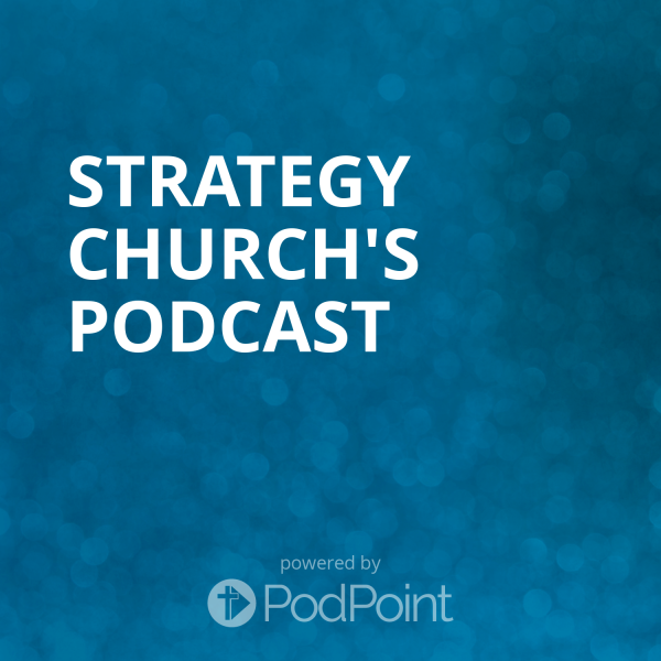 Strategy Church's Podcast