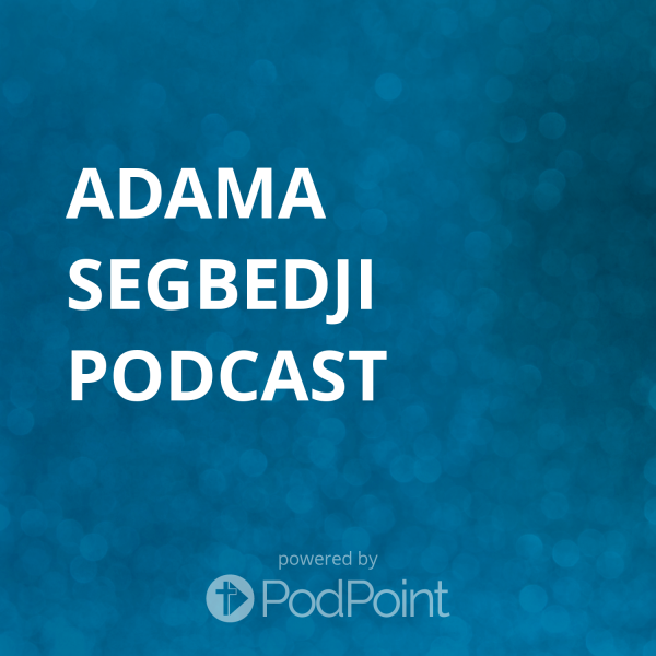 Adama Segbedji Podcast