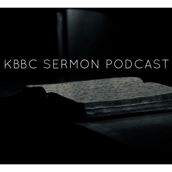 Kushla Bethany Baptist Church's Sermon Podcast