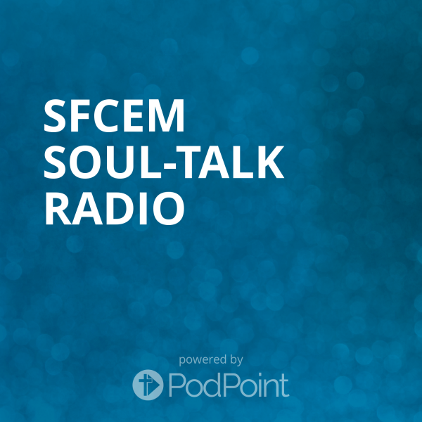 SFCEM Soul-Talk Radio