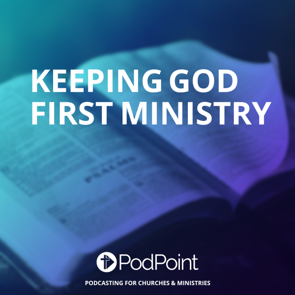 Keeping GOD First Ministry