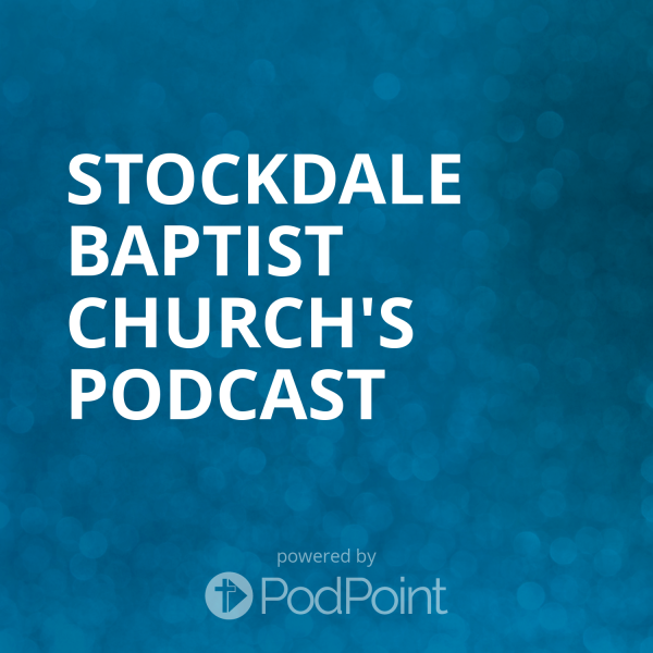 stockdale-baptist-church-podcastStockdale Baptist Church's Podcast