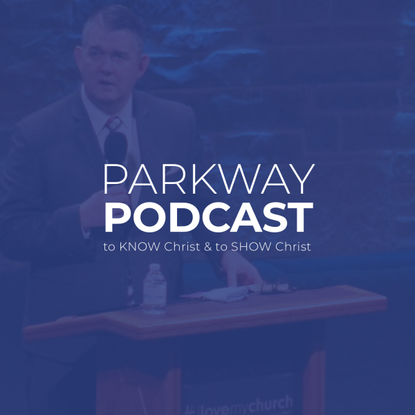 Parkway Apostolic Church Podcast